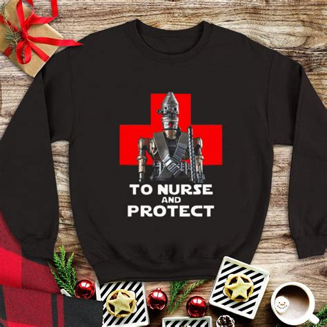Awesome The Mandalorian to Nurse and Protect shirt